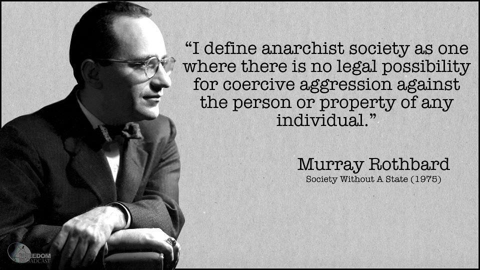 Anarchy is possible in our lifetime